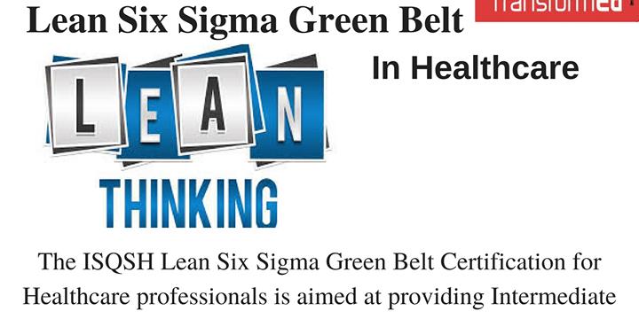 Lean Six Sigma Green Belt in Healthcare training in Dubai by ...