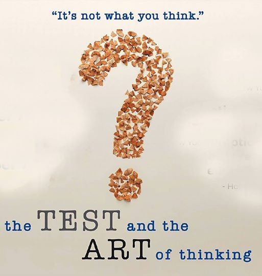 Special Screening The Test and the Art of Thinkiing