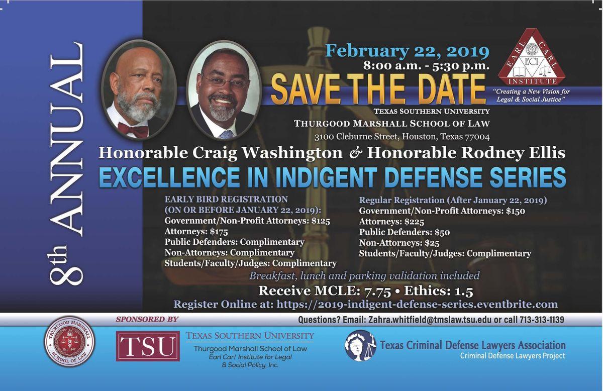 8th Annual Hon. Craig Washington & Harris County Commissioner Rodney Ellis Excellence in Indigent Defense Series