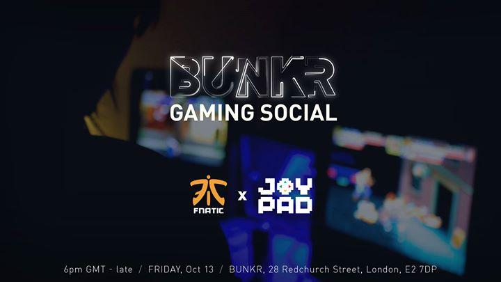 Bunkr Gaming Social - Joypad X Fnatic