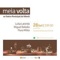 MEIA VOLTA no Teatro Municipal de Niteri