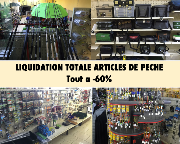Liquidation totale articles de p che pour cause de - Liquidation totale meubles belgique ...