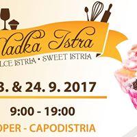 Sladka Istra - Dolce Istria - Sweet Istria 2017