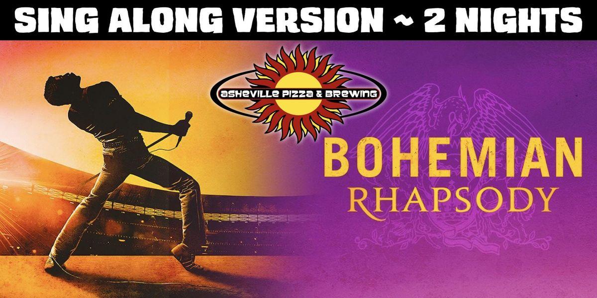 Bohemian Rhapsody Sing Along Version - Wednesday Jan. 23rd