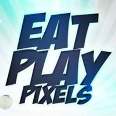 Eat Play Pixels