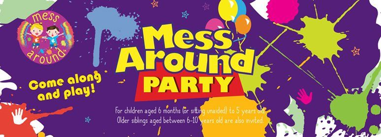 Messy Play Andover - Mess Around Party