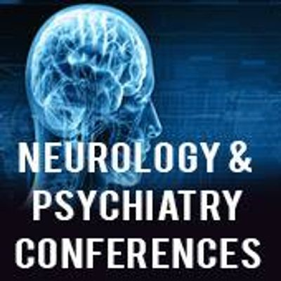 Neurology & Psychiatry Conferences