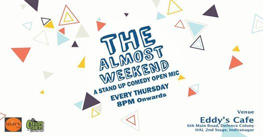 The Almost Weekend - Curated Comedy Open mic