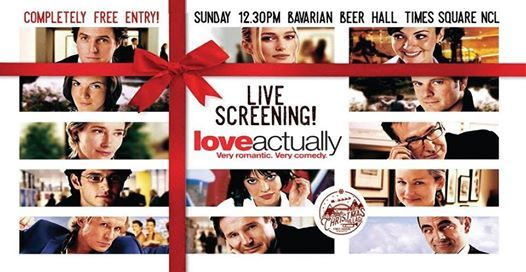 Love Actually Live Screening Free Entry  Bavarian Beer Hall