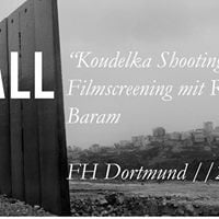 Wall - Koudelka Shooting Holy Land  FH Dortmund 26.04.17