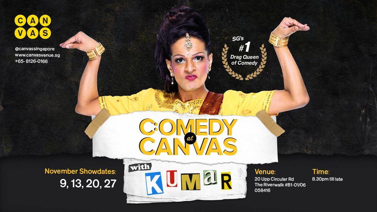 Comedy at Canvas w Kumar [20.11.2018]