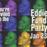 6th Annual Eddie Fund Party