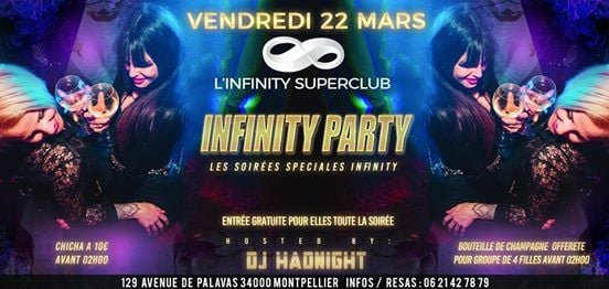 infinity party / a linfinity superclub / montpellier at l'infinity
