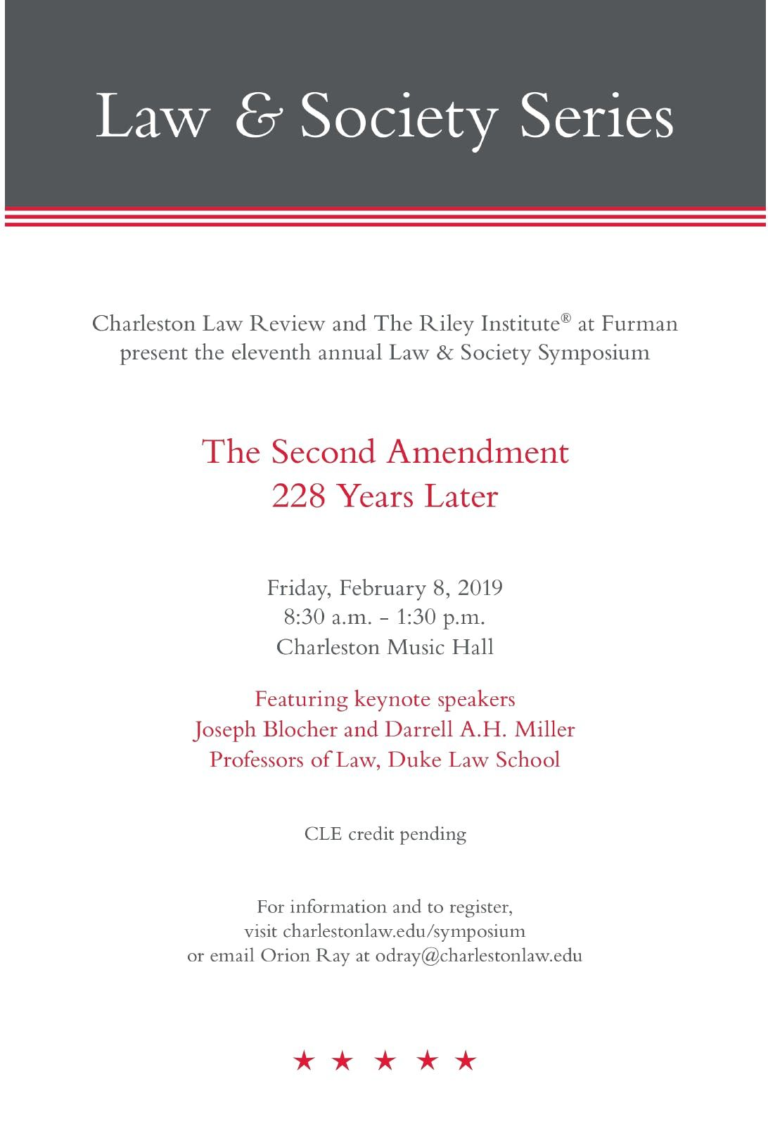 11th Annual Law and Society Symposium The Second Amendment 228 Years Later