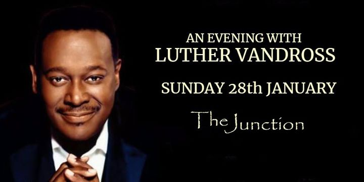 An Evening with Luther Vandross - Sunday 28th January