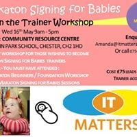 Makaton Signing for Babies Train the Trainer