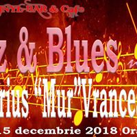 Jazz &amp Blues night cu Marius &quotMur&quot Vranceanu