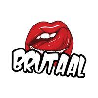 BRUTAAL