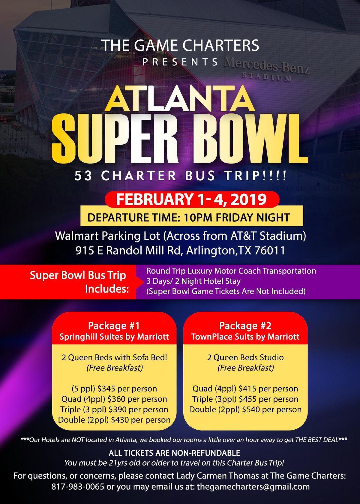 Atlanta Super Bowl 53 Charter Bus Trip (From Arlington TX)