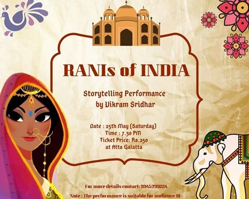 RANIs of INDIA - Storytelling by Vikram Sridhar - For Adults