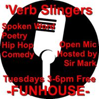 Verb Slingers- Spoken Word and Comedy Happy Hour
