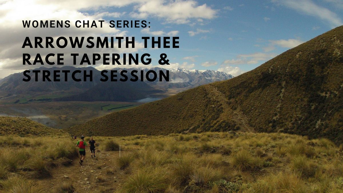 FurtherFaster Womens Chat Series Arrowsmith Thee Race Tapering & Stretch Session.