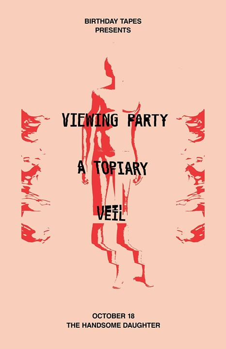 Viewing Party - A Topiary & Veil