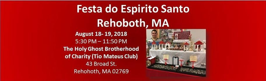 Holy Ghost Feast  Rehoboth MA