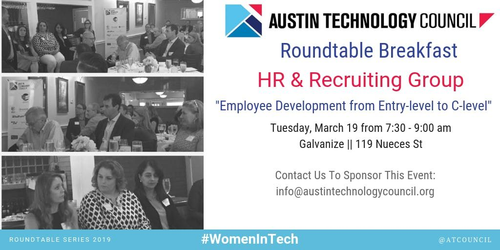 Austin Technology Council Roundtable HR & Recruiting Group  Mar 19