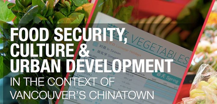 Vancouver Chinatown Food Security Culture & Urban Development
