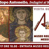 Messina prima e dopo Antonello. Indagini al Museo