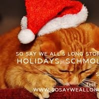 Long Story Short Holidays Schmolidays