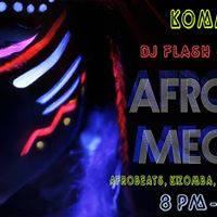 Afrolatino MEGA BASH - WITH DJ FLASH &amp DJ TO. Correia
