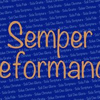 Semper Reformanda  qui doit toujours tre rforme