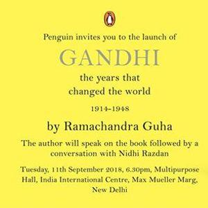 Gandhi The Years that Changed the World by Ramachandra Guha