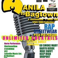 Manila to Bagtown  Hiphop &amp Steetwear Party