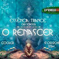 Essncia Trance OLD School I O Renascer