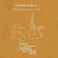7th Annual West Coast Tagore Festival 2017