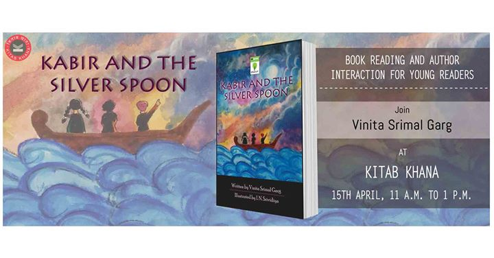 Book Reading & Interaction  Kabir and the Silver Spoon