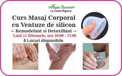 Curs Masaj Corporal cu Ventuze de silicon-Remodelant&Detoxifiant