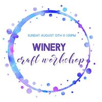 Winery Craft Workshop