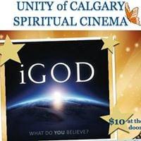 Unity Spiritual Cinema Night - iGOD