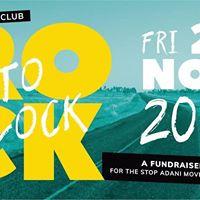 Rock to Block - Stop Adani Fundraiser