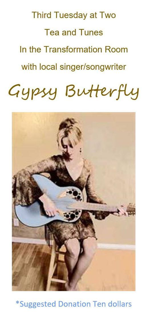Tea & Tunes with Gypsy Butterfly
