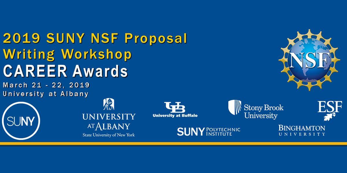 2019 SUNY NSF Proposal Writing Workshop CAREER Awards