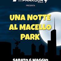 Una Notte Al Macello Park