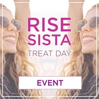 Rise Sista Treat Day