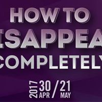 Sunday at the Segal  How to Disappear Completely