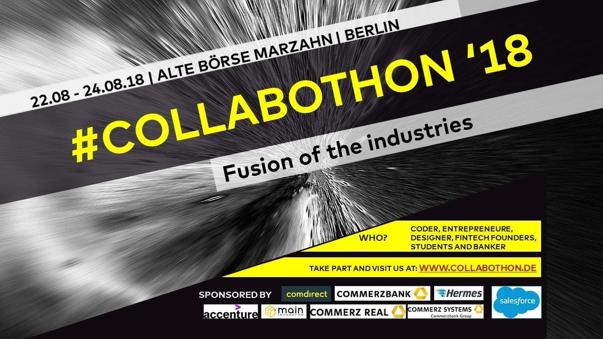 Collabothon 2018 Fusion Of The Industries At Alte Borse Marzahn Berlin