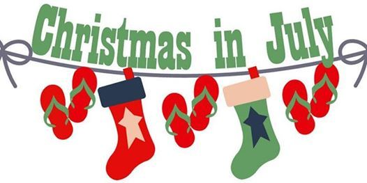 Christmas IN JULY 19 & 20